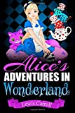 Lewis Carroll Alice's Adventures in Wonderland: ( With 42 Illustrations by John Tenniel )