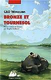 """Afficher """"Bronze et Tournesol"""""""