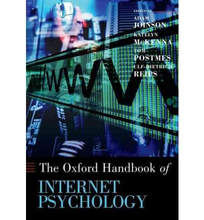 oxford-handbook-of-internet-psychology-edited-by-adam-joinson-edited-by-katelyn-mckenna-edited-by-to