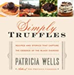 Simply Truffles: Recipes and Stories...