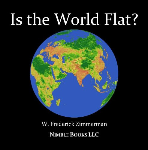 The World Is Flat: Not! Cool New Maps of the World To Energize and Delight
