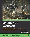CryENGINE 3 Cookbook