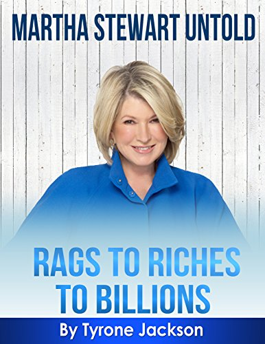 martha-stewart-untold-rags-to-riches-to-billions