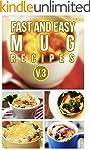 Fast And Easy Mug Recipes V. 3