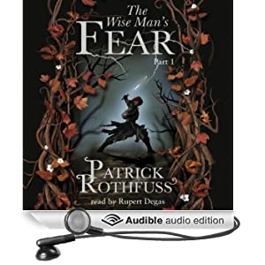 The Wise Man's Fear (Part One) (Unabridged)