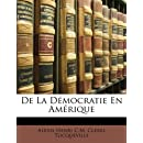 de La Dmocratie En Amrique (French Edition)