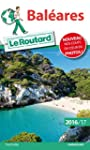 Guide du Routard Bal�ares 2016/2017
