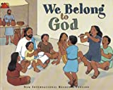 img - for We belong to God book / textbook / text book