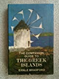 The companion guide to the Greek islands (0002162822) by Ernle Dusgate Selby Bradford