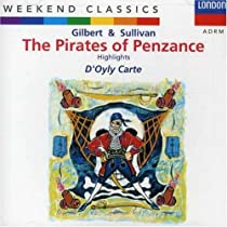 Gilbert & Sullivan: The Pirates of Penzance D'Oyle Carte