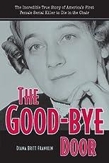 The Good-Bye Door (True Crime)