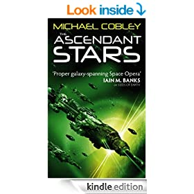The Ascendant Stars: Book Three of Humanity's Fire
