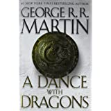 "A Dance with Dragons: A Song of Ice and Fire: Book Fivevon ""George R.R. Martin"""
