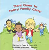 img - for Dani Goes to Fabry Family Camp book / textbook / text book