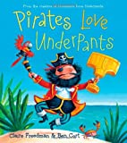 Claire Freedman Pirates Love Underpants