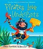 Pirates Love Underpants Claire Freedman