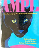 img - for Ampl: A Molding Language for Mathematical Programming/Book & IBM 5 1/4 Disk book / textbook / text book