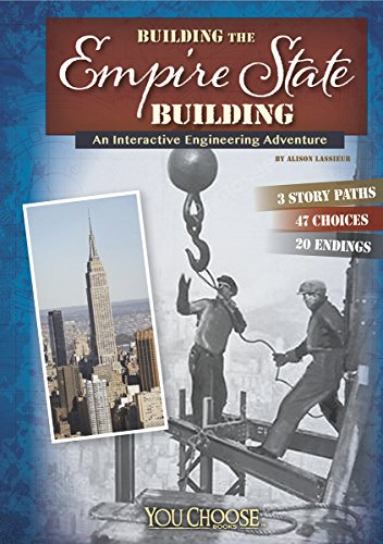 building-the-empire-state-building-an-interactive-engineering-adventure-you-choose-engineering-marve