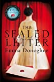 Emma Donoghue The Sealed Letter