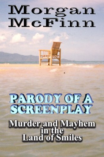 Book: Parody of a Screenplay by Morgan McFinn