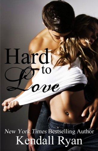 Kendall Ryan's NYT Bestseller Hard to Love – Over 120 Rave Reviews & Just $2.99 on Kindle