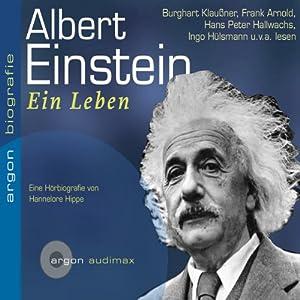 Albert Einstein. Ein Leben Hörbuch