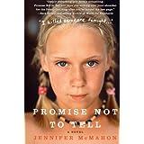 Promise Not to Tell: A Novel ~ Jennifer McMahon