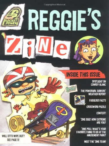 Reggie's 'Zine (Rocket Power)