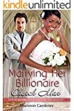 Marrying Her Billionaire Church Man: A BWWM Clean Marriage And Pregnancy Christian Romance