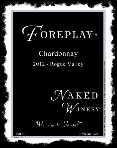 2012 Naked Winery Foreplay Chardonnay 750 Ml