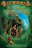 Zoe & Zak and the Tiger Temple (Kids Adventure Series Book 3)