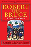 img - for Robert the Bruce: King of Scots book / textbook / text book