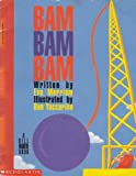 img - for Bam Bam Bam book / textbook / text book