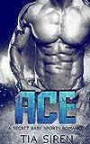 Ace: A Secret Baby Sports Romance