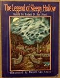 Legend of Sleepy Hollow, The (0385419295) by San Souci, Robert D.