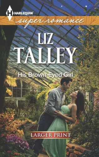 His Brown-Eyed Girl (Harlequin Super Romance (Larger Print))