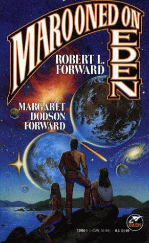 Marooned on Eden, Robert L. Forward, Margaret Dodson Forward