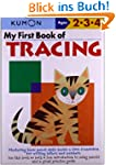My First Book of Tracing (Kumon's Pra...