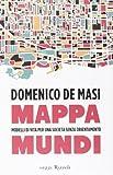 Acquista Mappa mundi. Modelli di vita per una società senza orientamento