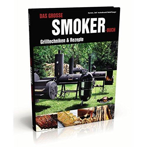Rumo Barbeque Das große Smoker Buch Grilltechniken und Rezepte Hardcover 160 S.