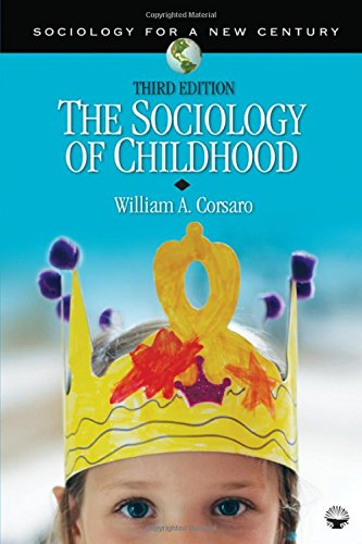 The Sociology of Childhood (Sociology for a New Century...