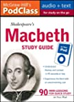 McGraw-Hill's PodClass Macbeth Study...