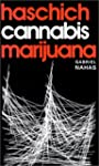 Haschich, cannabis et marijuana : Le...