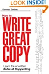 How to Write Great Copy: Learn the Un...