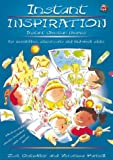 img - for Instant Inspiration: Instant Christian Themes for Assemblies and Mid-week Clubs book / textbook / text book