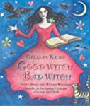 Good Witch, Bad Witch: Sweet Spells a...