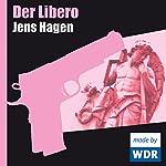 Der Libero | Jens Hagen