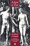 echange, troc  - Adam et Eve, de Dürer à Chagall : Gravures de la Bibliothèque nationale