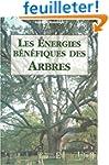 Les Energies b�n�fiques des arbres