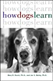 How Dogs Learn (Howell reference books)
